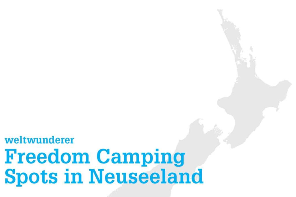 Weltwunderer Ebook Freedom Camping in Neuseeland