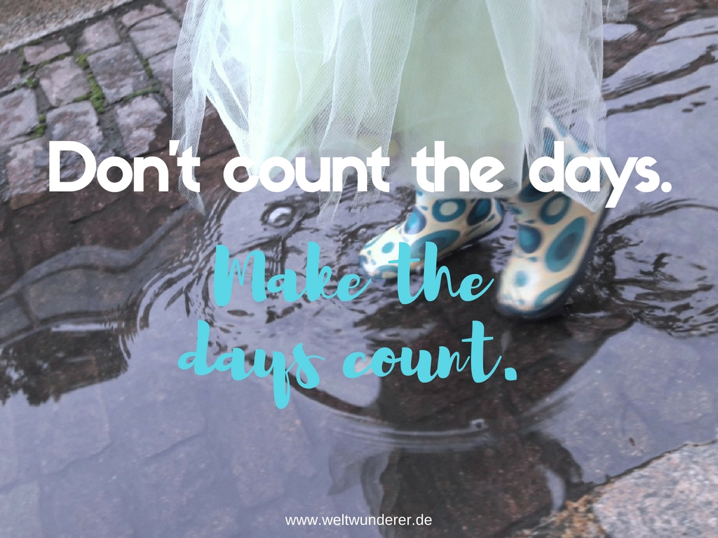 Don't count the days Kinder Natur
