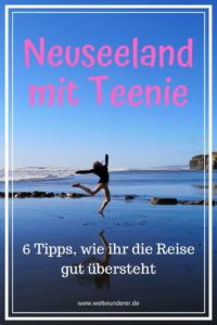 Neuseeland mit Teenager Pinterest