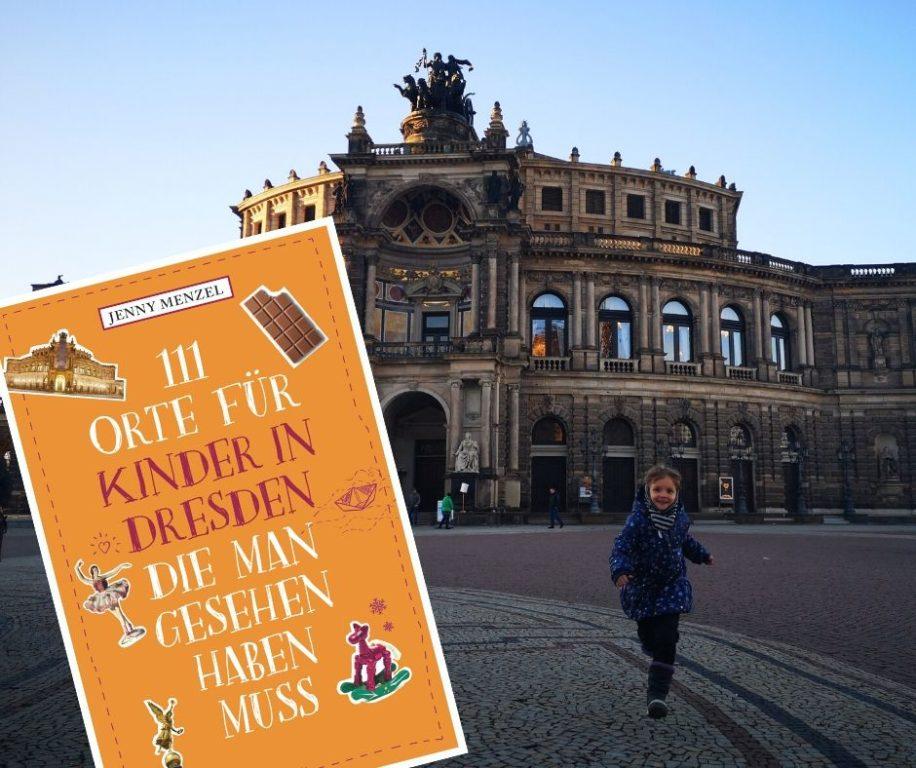 100 Dinge in Dresden mit Kindern